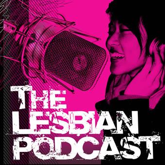 The Lesbian Podcast
